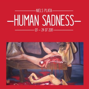 Ausstellung: Niels Plata - Human Sadness