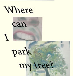 Where can I park my tree?